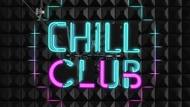 Chill Club – Episode 52