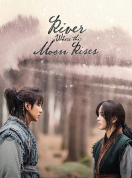 River Where the Moon Rises – 달이 뜨는 강 (English subtitles) – Episode 05